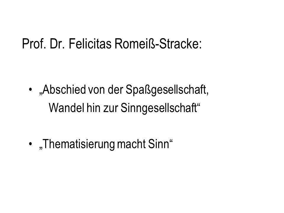 Prof. Dr. Felicitas Romeiß-Stracke: