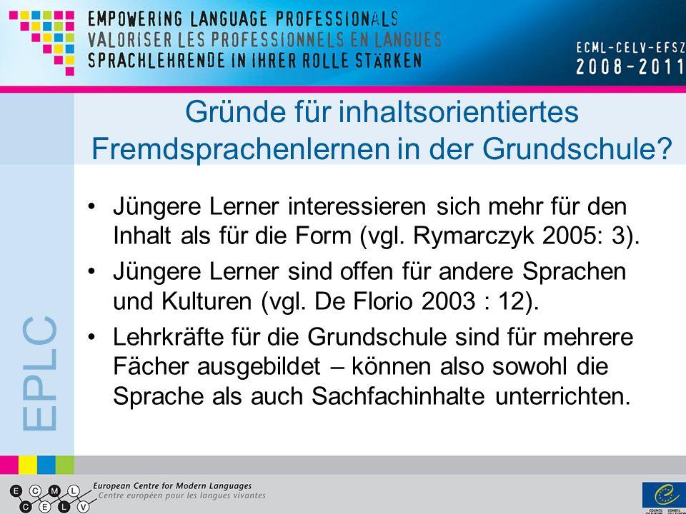 Gründe für inhaltsorientiertes Fremdsprachenlernen in der Grundschule