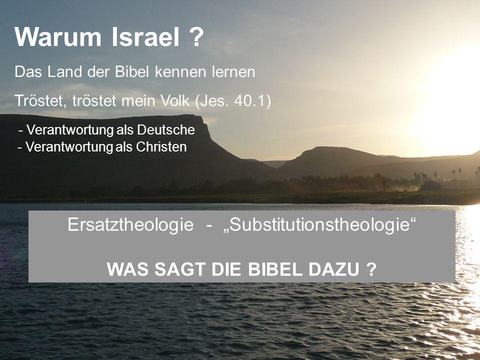 "Ersatztheologie - ""Substitutionstheologie WAS SAGT DIE BIBEL DAZU"