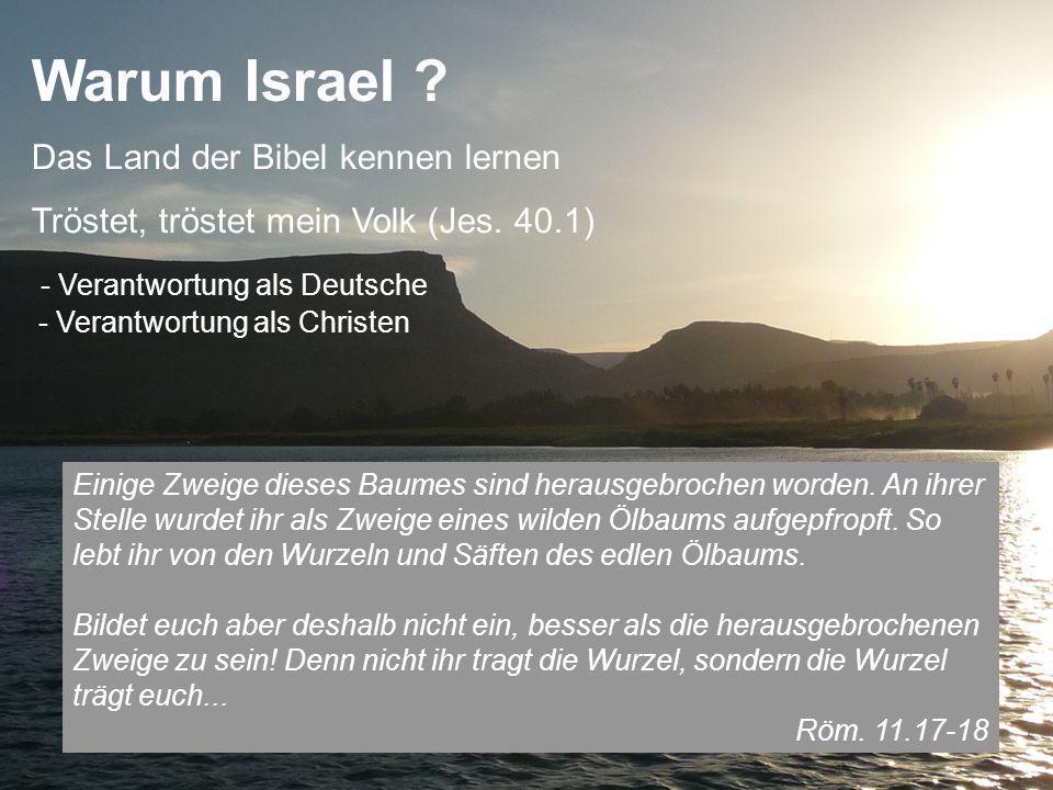 Warum Israel Das Land der Bibel kennen lernen