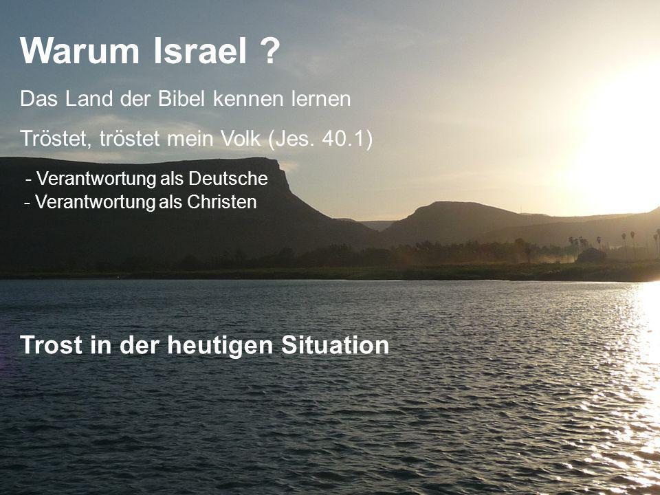 Warum Israel Trost in der heutigen Situation