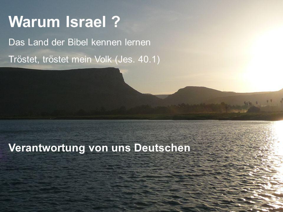 Warum Israel Verantwortung von uns Deutschen