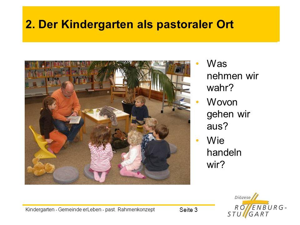2. Der Kindergarten als pastoraler Ort