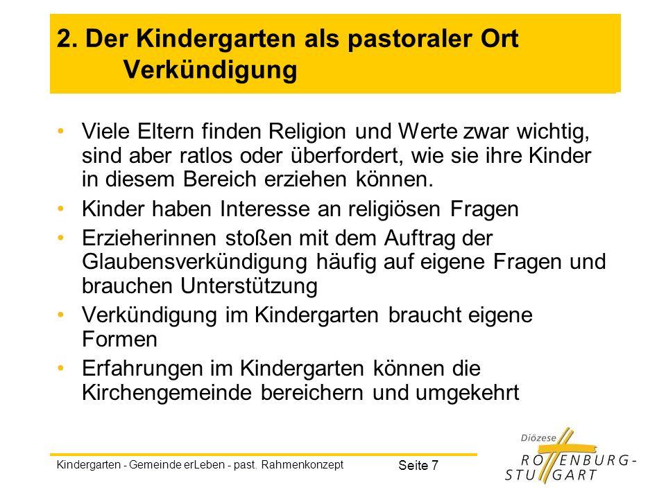 2. Der Kindergarten als pastoraler Ort Verkündigung