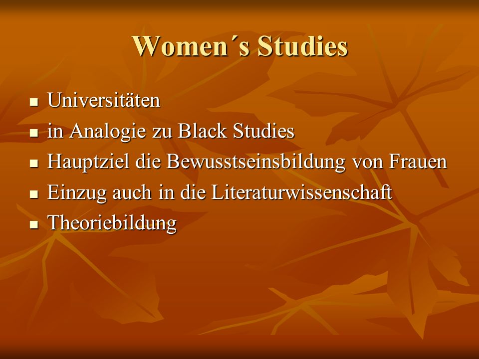 Women´s Studies Universitäten in Analogie zu Black Studies