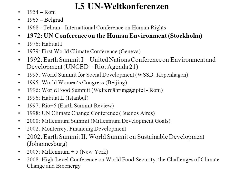 I.5 UN-Weltkonferenzen 1954 – Rom. 1965 – Belgrad. 1968 - Tehran - International Conference on Human Rights.