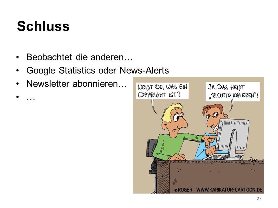 Schluss Beobachtet die anderen… Google Statistics oder News-Alerts