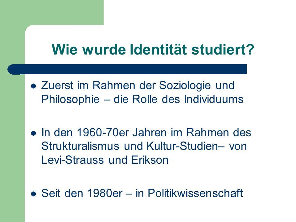 Wie wurde Identität studiert