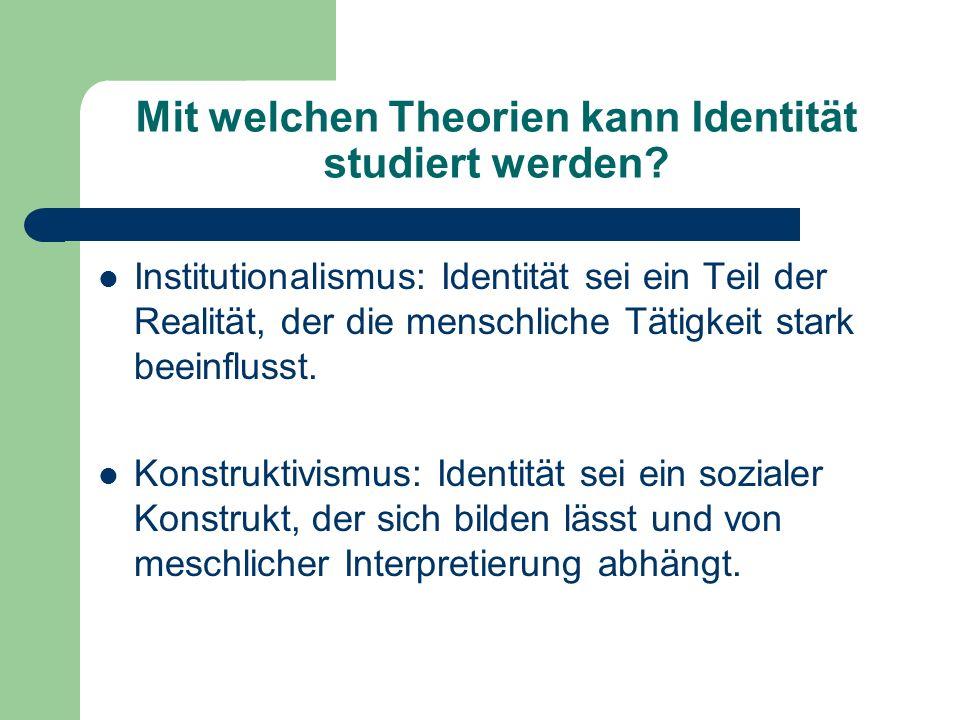 Mit welchen Theorien kann Identität studiert werden