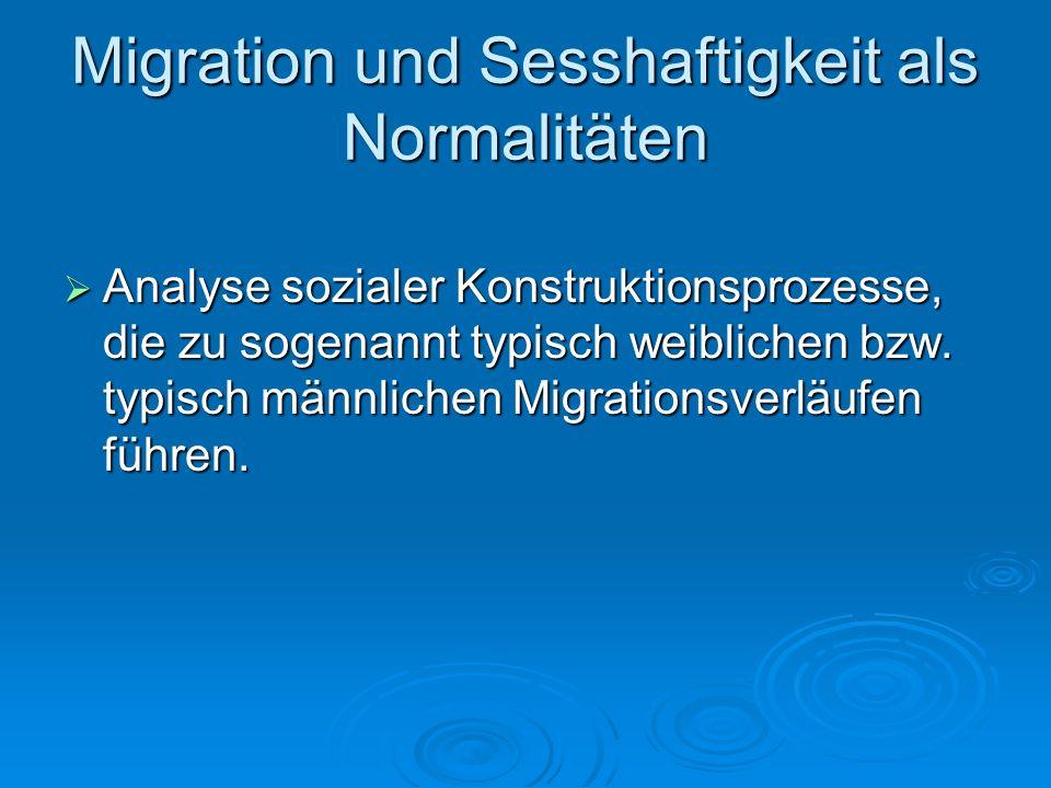 Migration und Sesshaftigkeit als Normalitäten