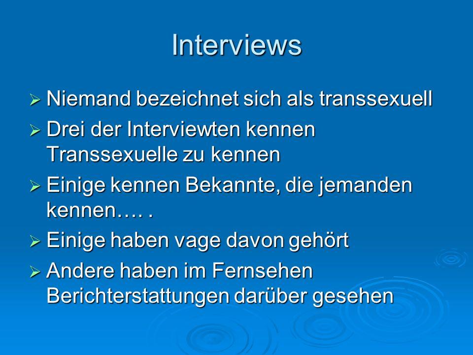 Interviews Niemand bezeichnet sich als transsexuell