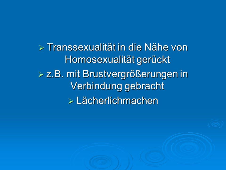 Transsexualität in die Nähe von Homosexualität gerückt
