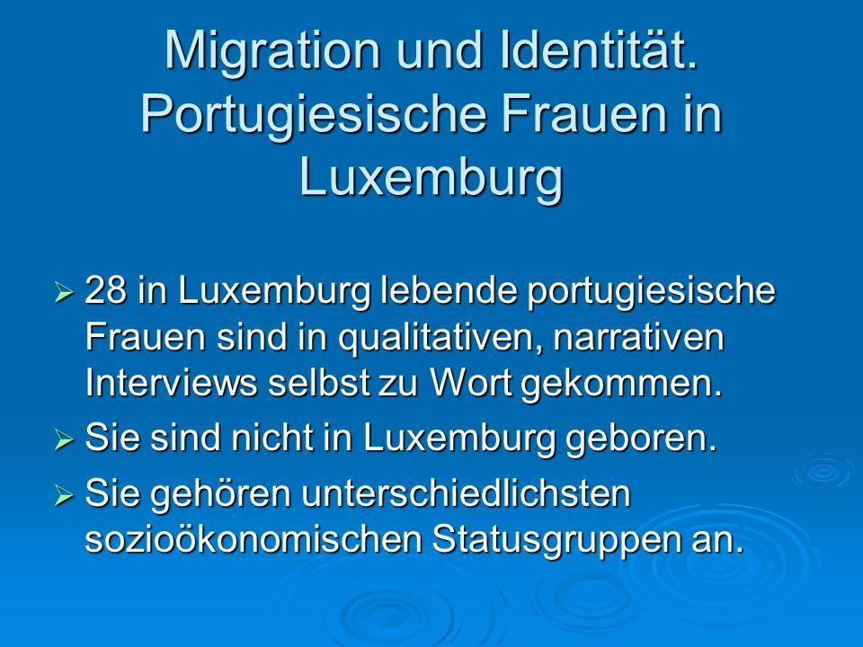 Migration und Identität. Portugiesische Frauen in Luxemburg