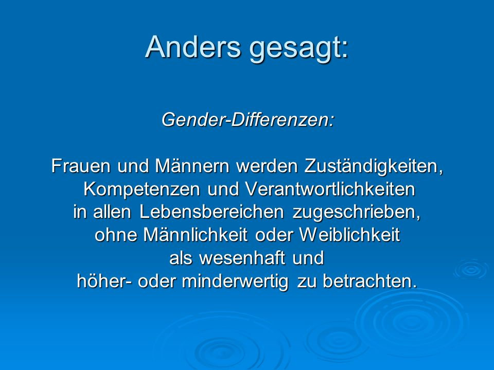 Anders gesagt: Gender-Differenzen: