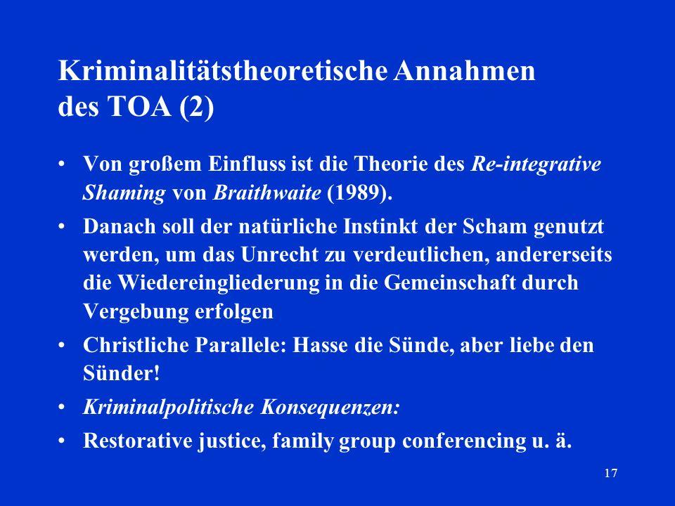 Kriminalitätstheoretische Annahmen des TOA (2)