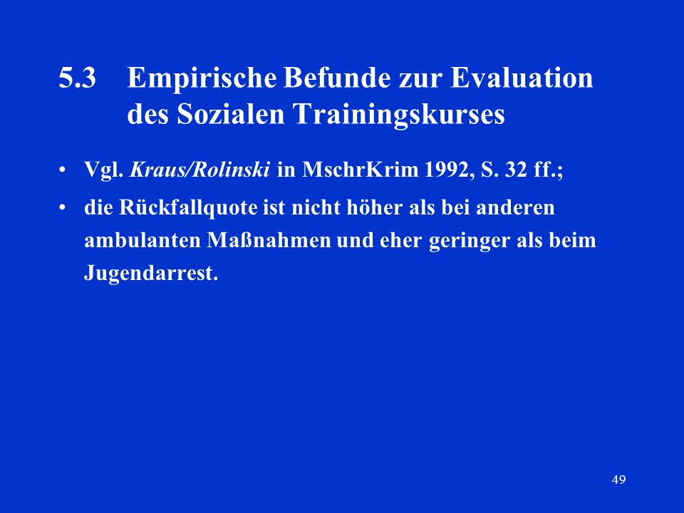 5.3 Empirische Befunde zur Evaluation des Sozialen Trainingskurses