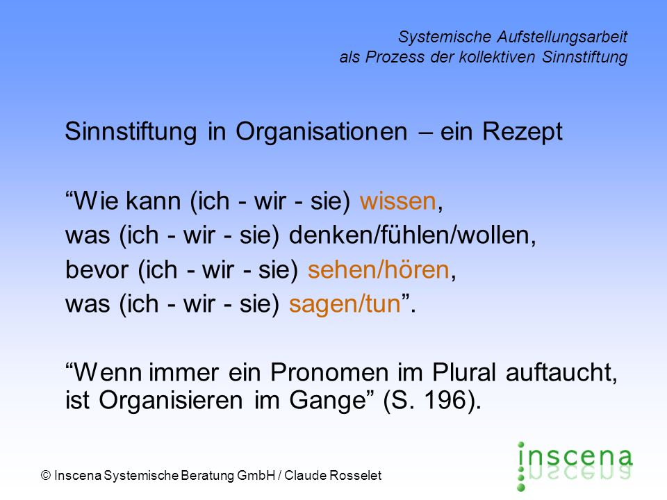 Sinnstiftung in Organisationen – ein Rezept