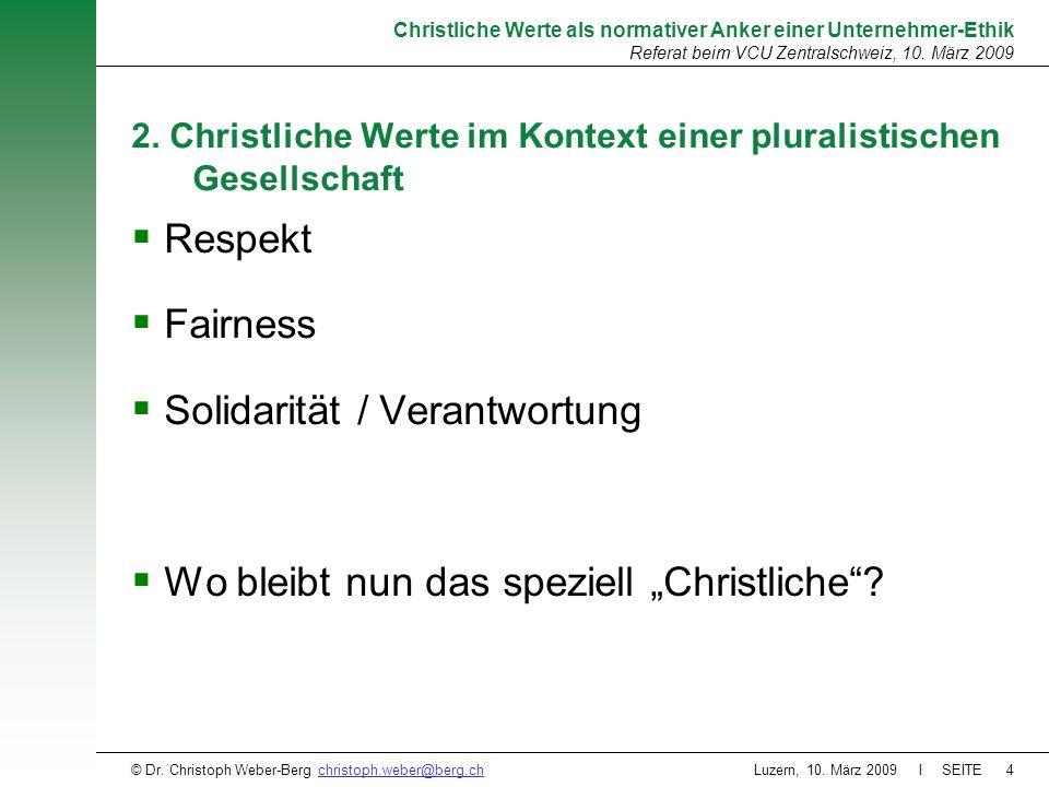 2. Christliche Werte im Kontext einer pluralistischen Gesellschaft