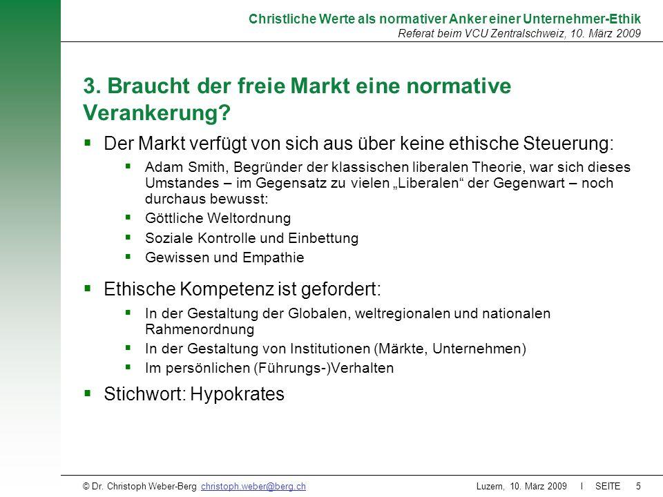 3. Braucht der freie Markt eine normative Verankerung