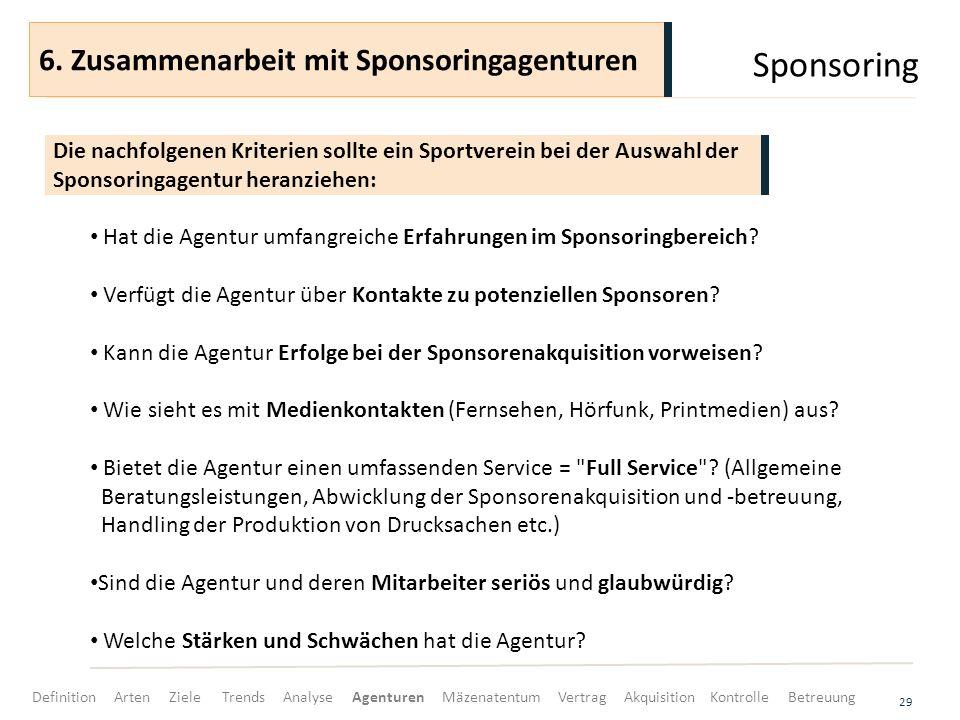 Sponsoring 6. Zusammenarbeit mit Sponsoringagenturen
