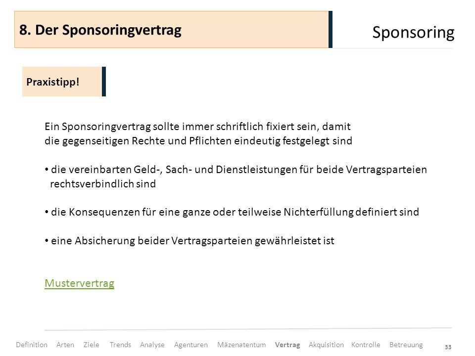 Sponsoring 8. Der Sponsoringvertrag Praxistipp!