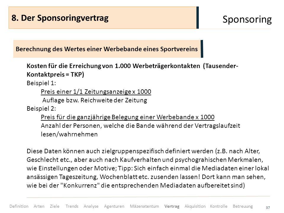 Sponsoring 8. Der Sponsoringvertrag