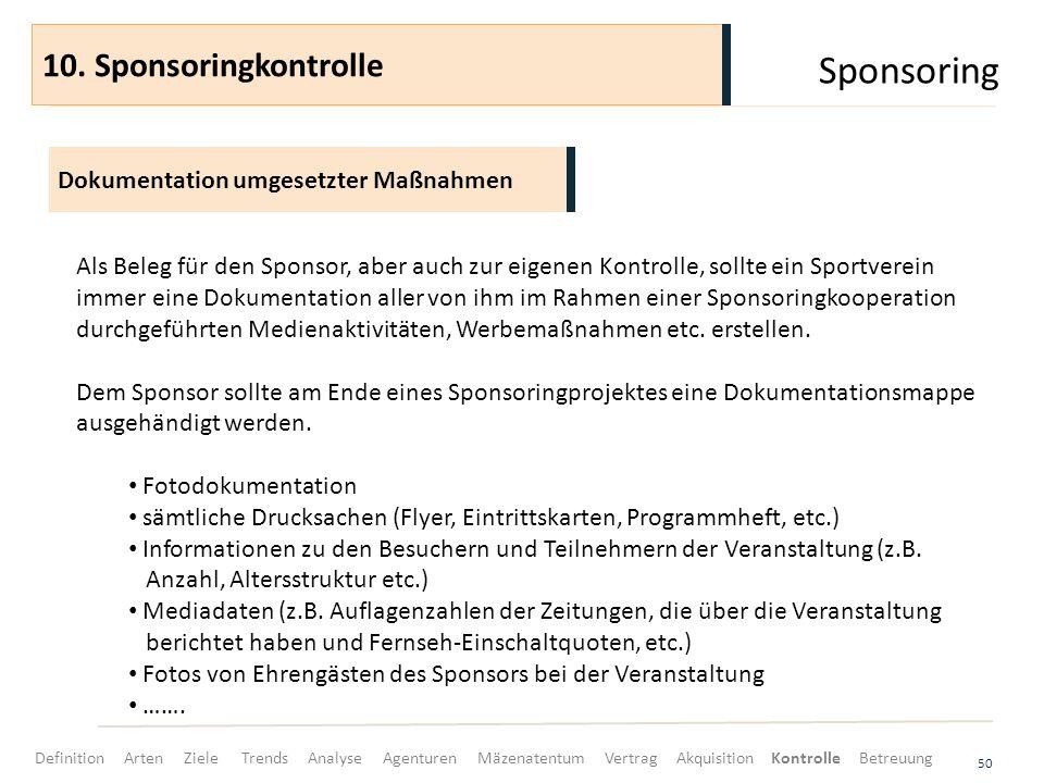 Sponsoring 10. Sponsoringkontrolle Dokumentation umgesetzter Maßnahmen