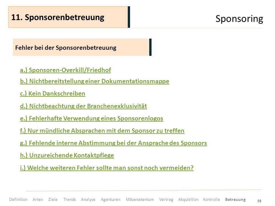 Sponsoring 11. Sponsorenbetreuung Fehler bei der Sponsorenbetreuung