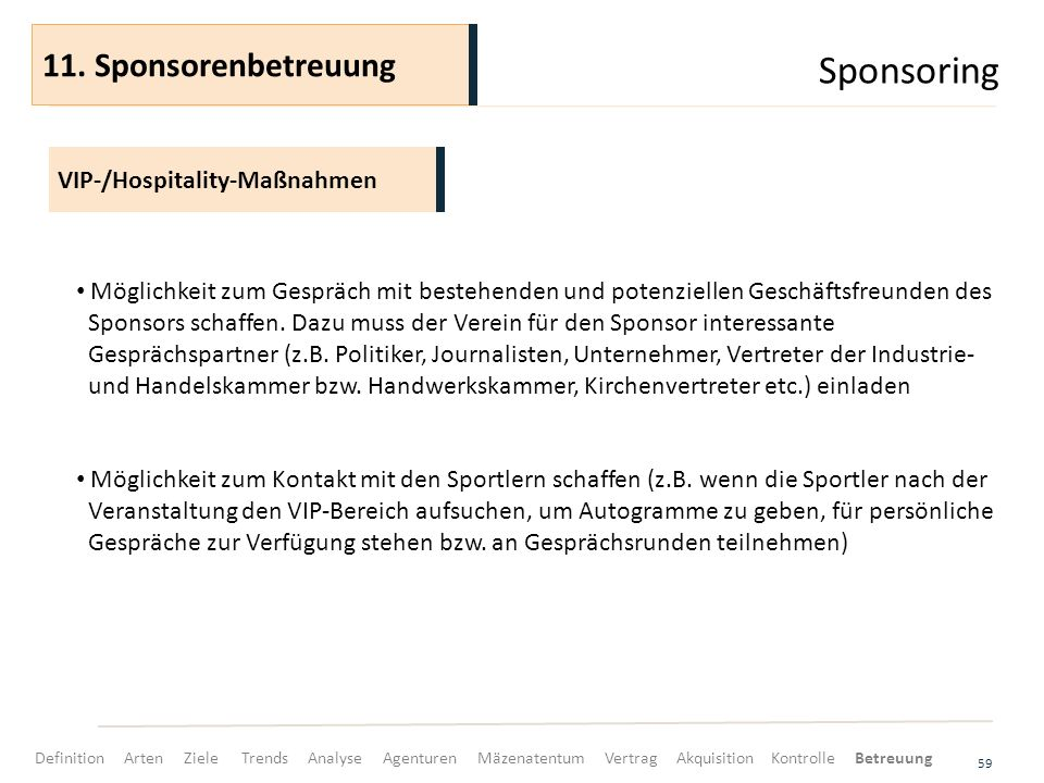 Sponsoring 11. Sponsorenbetreuung VIP-/Hospitality-Maßnahmen