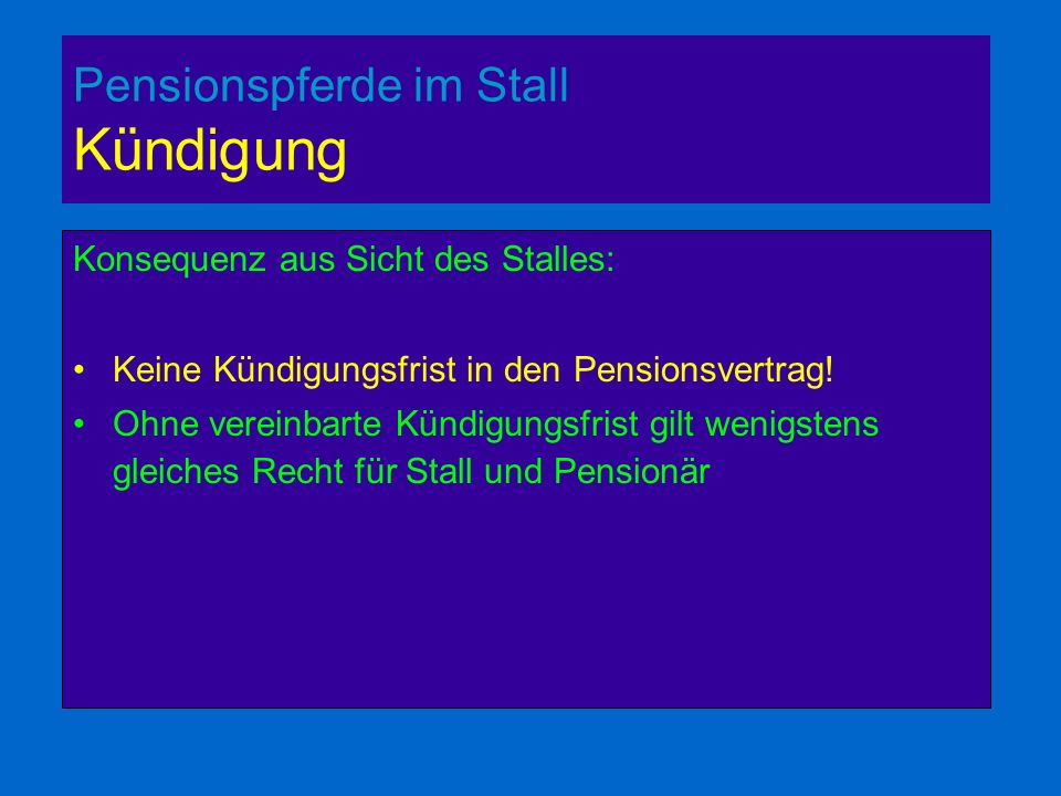 Pensionspferde im Stall Kündigung