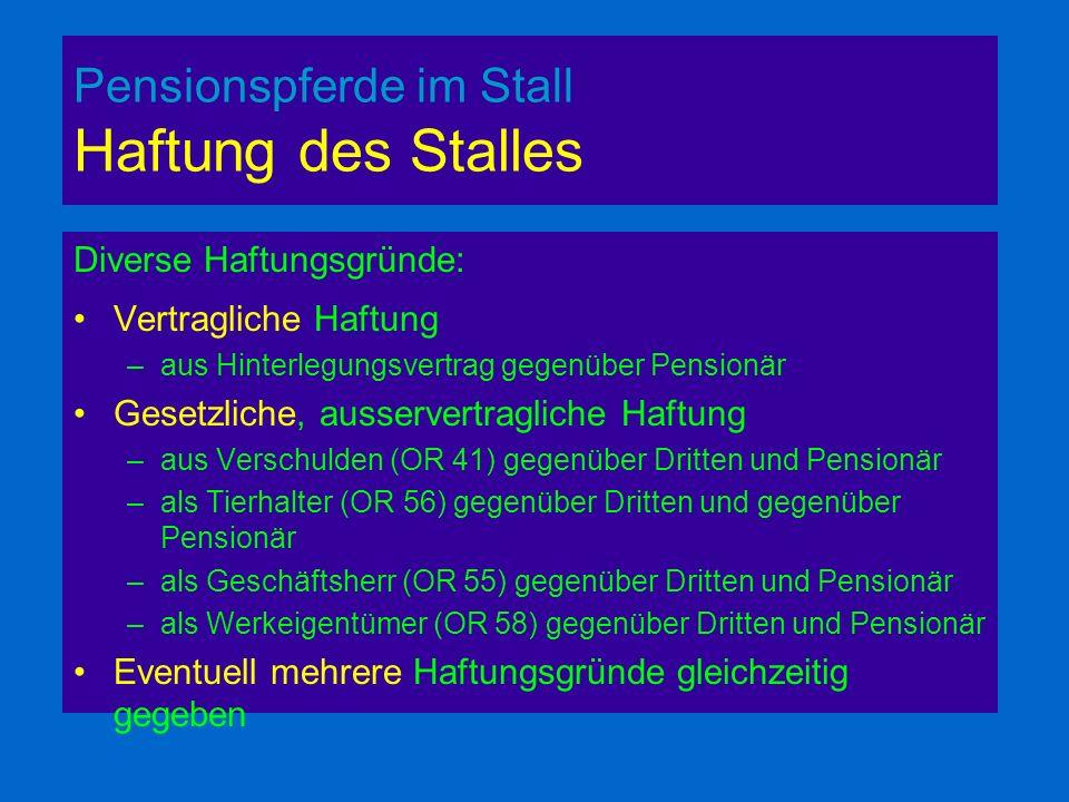 Pensionspferde im Stall Haftung des Stalles