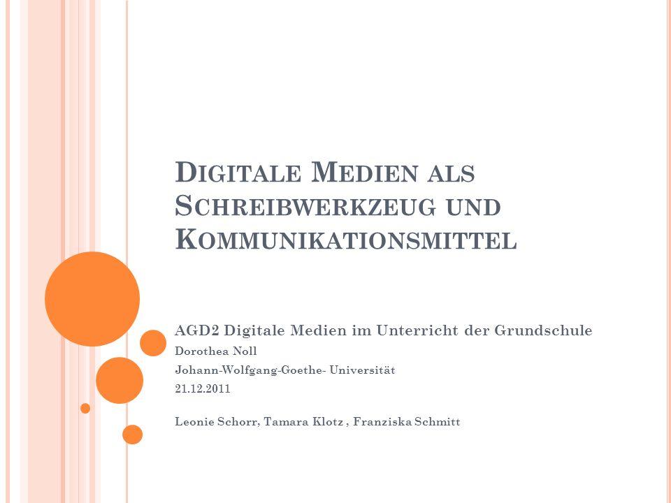 Digitale Medien als Schreibwerkzeug und Kommunikationsmittel