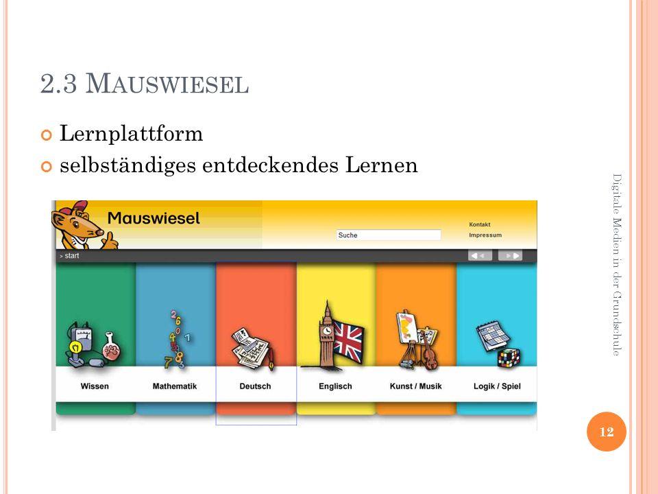 2.3 Mauswiesel Lernplattform selbständiges entdeckendes Lernen