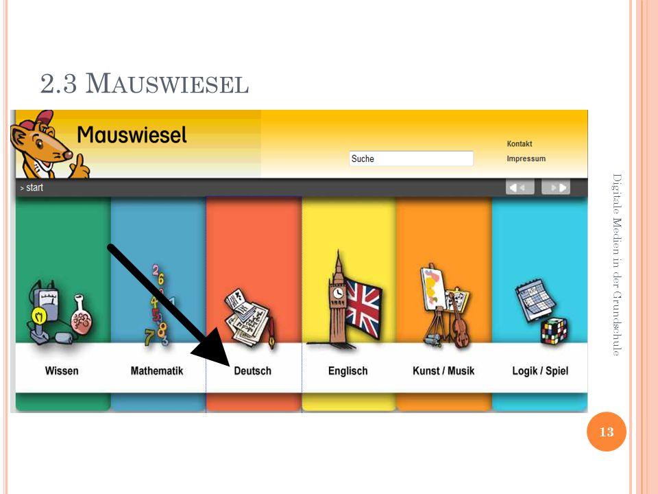 2.3 Mauswiesel Digitale Medien in der Grundschule