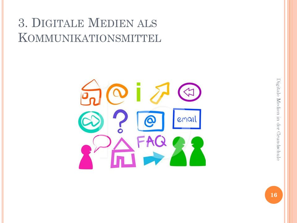 3. Digitale Medien als Kommunikationsmittel