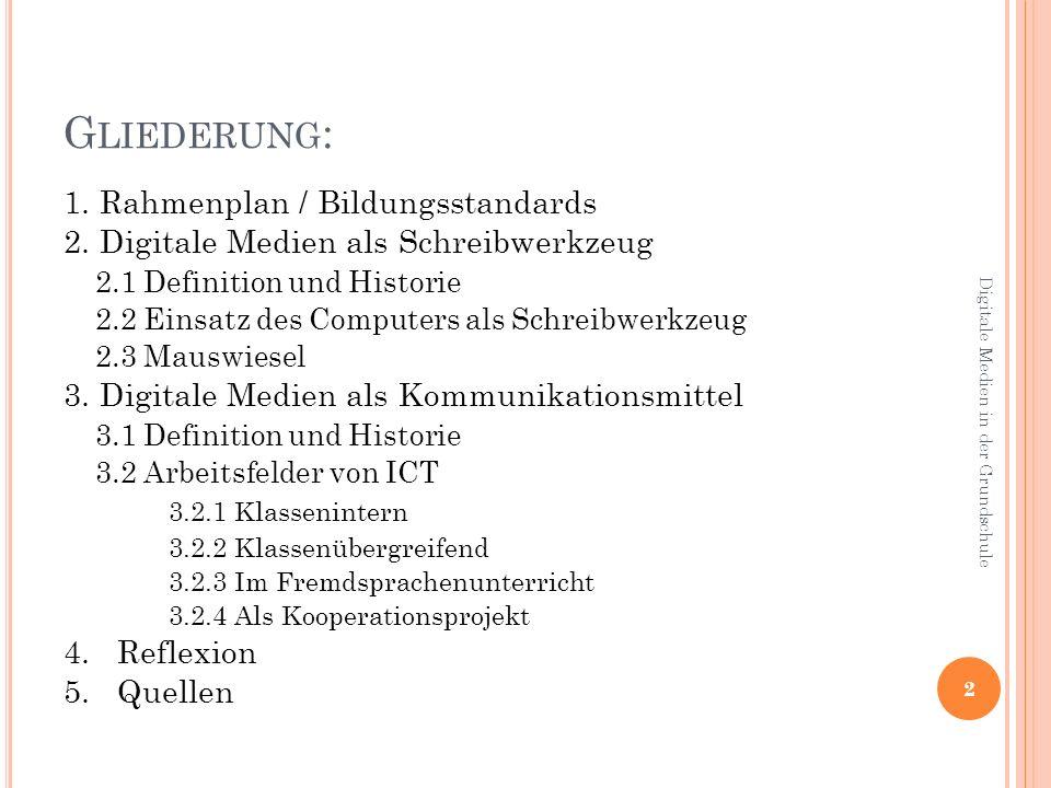 Gliederung: 1. Rahmenplan / Bildungsstandards