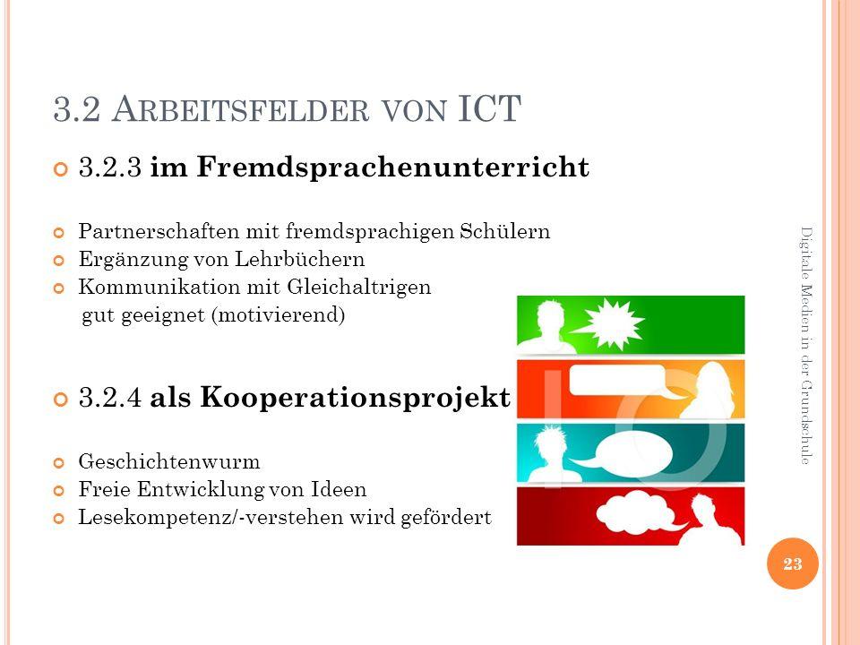 3.2 Arbeitsfelder von ICT 3.2.3 im Fremdsprachenunterricht