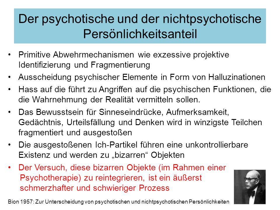 Der psychotische und der nichtpsychotische Persönlichkeitsanteil