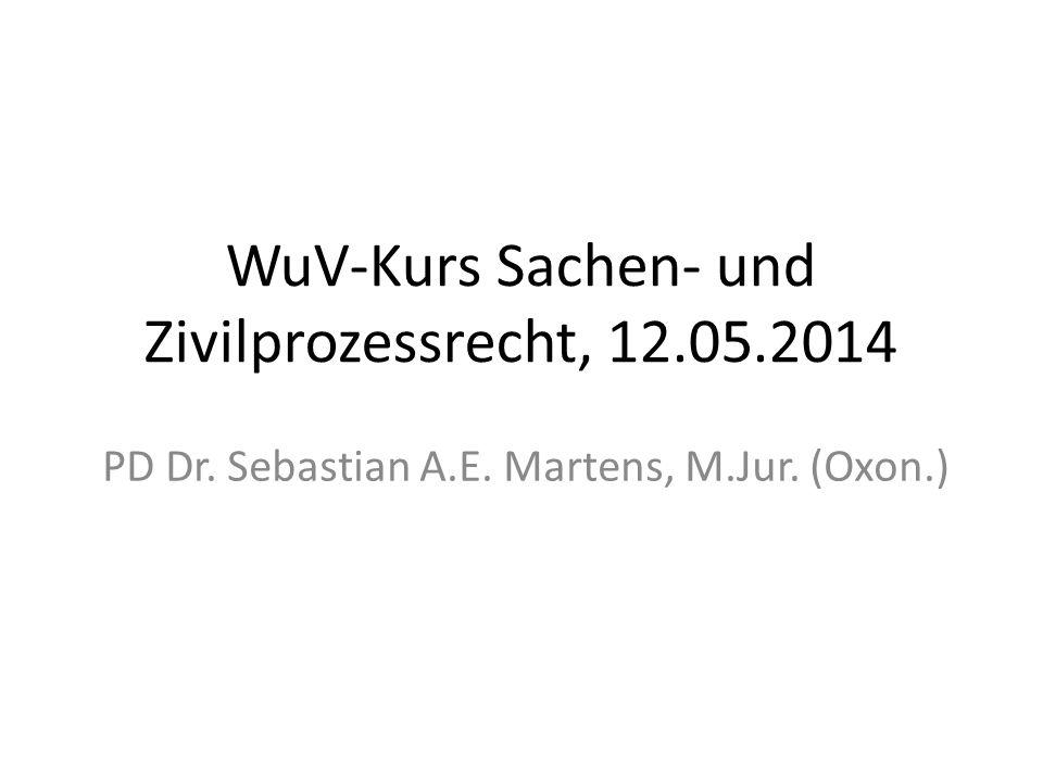 WuV-Kurs Sachen- und Zivilprozessrecht, 12.05.2014