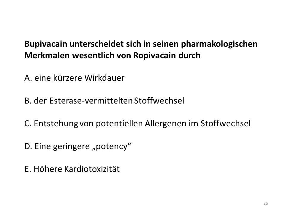 Bupivacain unterscheidet sich in seinen pharmakologischen Merkmalen wesentlich von Ropivacain durch A.