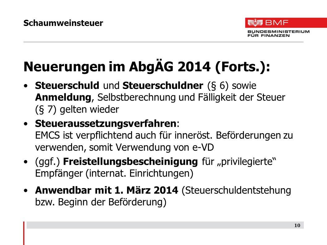 Neuerungen im AbgÄG 2014 (Forts.):