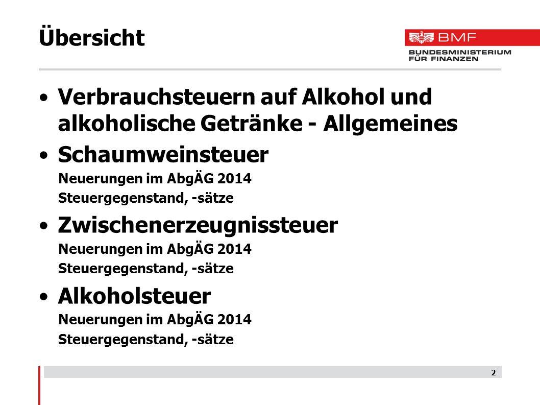 Verbrauchsteuern auf Alkohol und alkoholische Getränke - Allgemeines