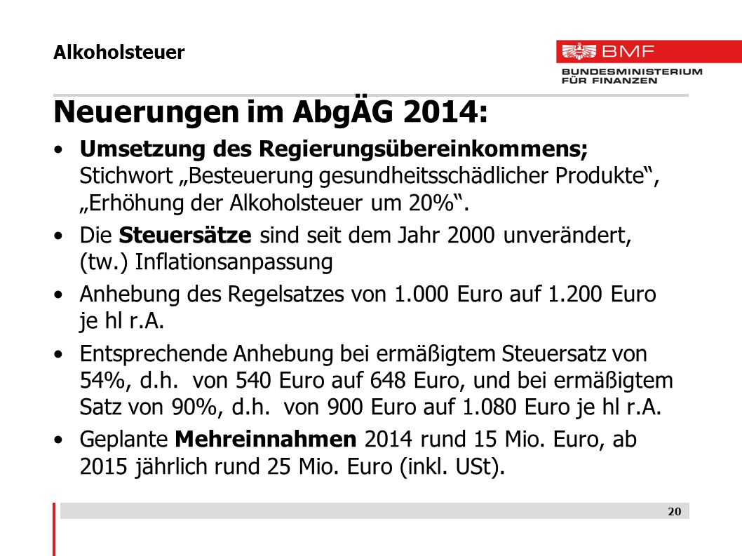 Alkoholsteuer Neuerungen im AbgÄG 2014: