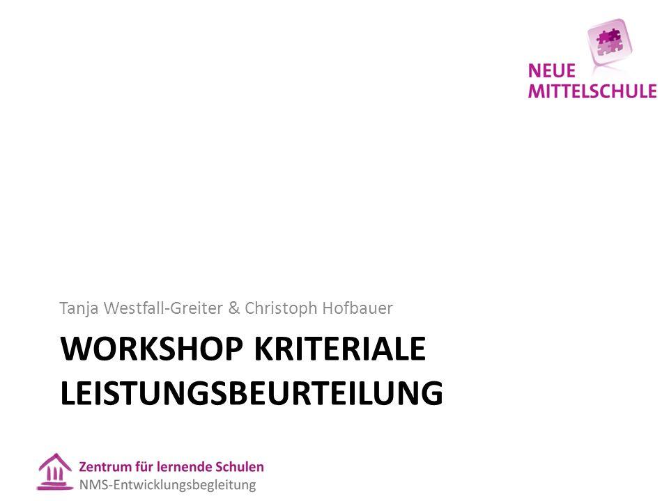 Workshop Kriteriale Leistungsbeurteilung