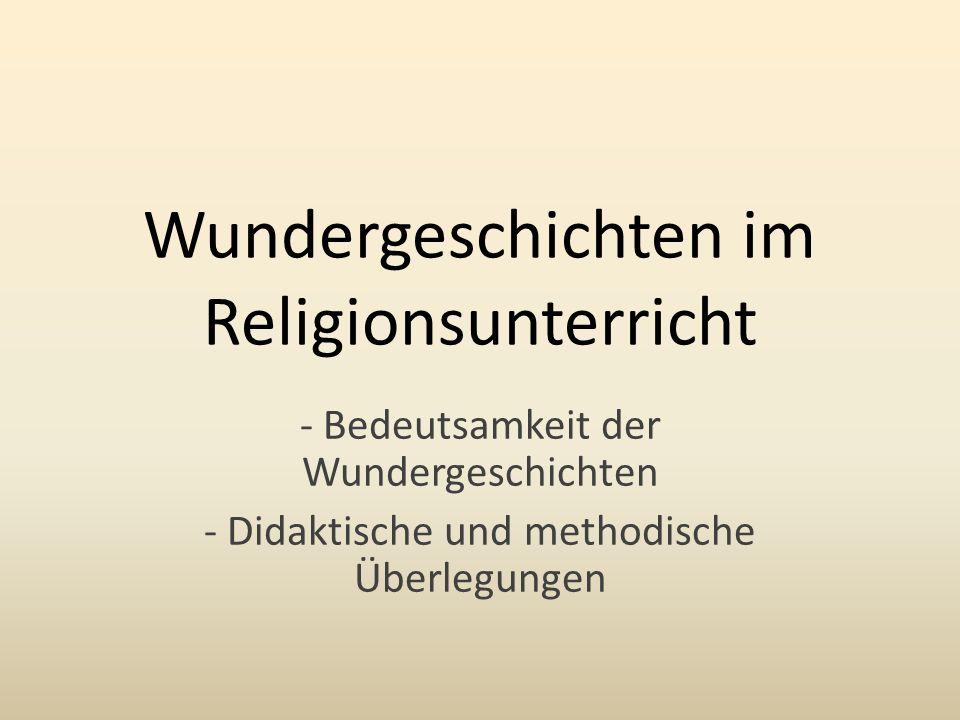Wundergeschichten im Religionsunterricht