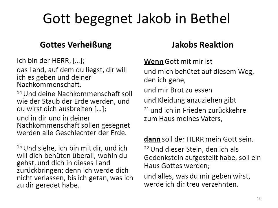 Gott begegnet Jakob in Bethel