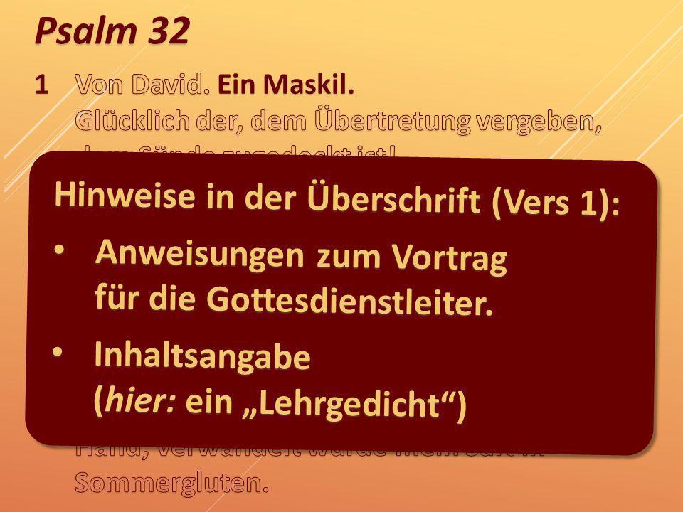 Hinweise in der Überschrift (Vers 1):