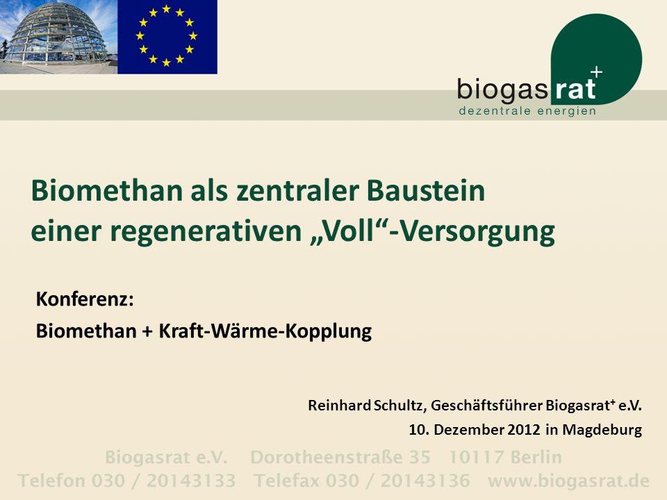 """Biomethan als zentraler Baustein einer regenerativen """"Voll -Versorgung"""