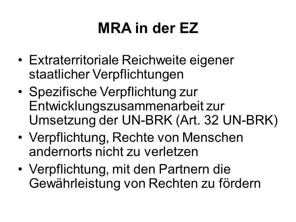 MRA in der EZ Extraterritoriale Reichweite eigener staatlicher Verpflichtungen.
