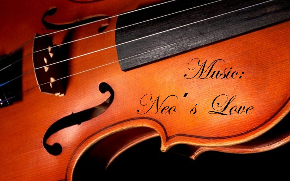 Music: Neo ´s Love